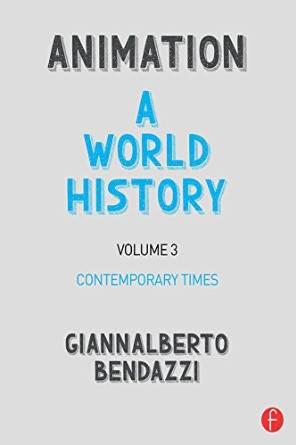 Animation: A World History: Volume III