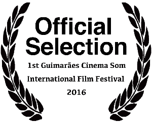1st Guimarães Cinema Som International Film Festival 2016